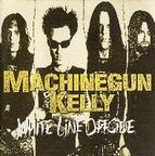 Machinegun Kelly - White Line Offside