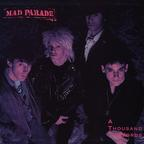 Mad Parade - A Thousand Words