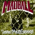 Madball - Droppin' Many Suckers
