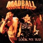 Madball - Look My Way