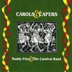 Maddy Prior With The Carnival Band - Carols & Capers