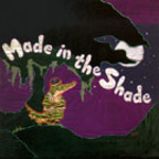 Made In The Shade - s/t