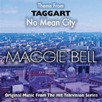 Maggie Bell - No Mean City · Theme From Taggart