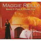 Maggie Reilly - Save It For A Rainy Day