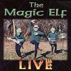 Magic Elf - Live