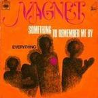Magnet (UK) - Something To Remember Me By