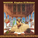 Magnum (UK) - Kingdom Of Madness
