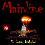 Mainline - So Long, Babylon