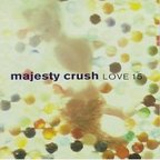 Majesty Crush - Love 15