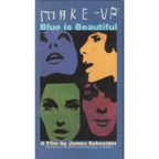 Make Up - Blue Is Beautiful