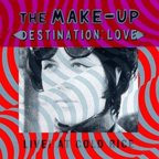Make Up - Destination Love · Live! At Cold Rice