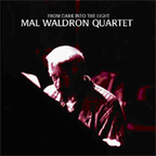 Mal Waldron Quartet - From Dark Into The Light