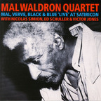 Mal Waldron Quartet - Mal, Verve, Black & Blue 'Live' At Satiricon