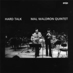 Mal Waldron Quintet - Hard Talk