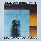 Mal Waldron Trio - Mal, Dance And Soul