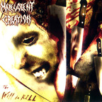 Malevolent Creation - The Will To Kill