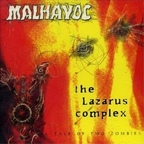 Malhavoc - The Lazarus Complex · A Tale Of Two Zombies