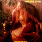 Mama Lion - Give It Everything I've Got