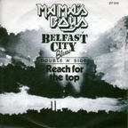 Mama's Boys (UK) - Belfast City Blues / Reach For The Top