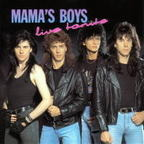 Mama's Boys (UK) - Live Tonite