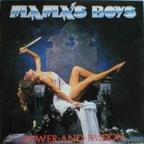 Mama's Boys (UK) - Power And Passion