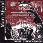Man Afraid - Those Disenchanted