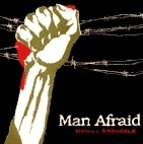 Man Afraid - Uphill Struggle