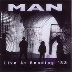 Man - Live At Reading '83