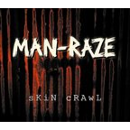 Man Raze - Skin Crawl