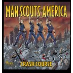 Man Scouts Of America - Crash Course