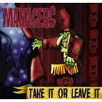 Managers - Take It Or Leave It