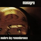 Managra - Modern Day Rememberance
