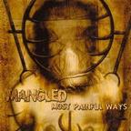 Mangled - Most Painful Ways