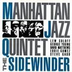 Manhattan Jazz Quintet - The Sidewinder