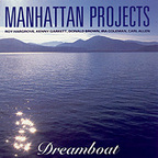 Manhattan Projects - Dreamboat