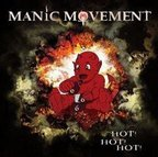 Manic Movement - Hot! Hot! Hot!
