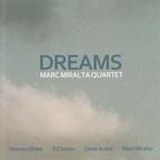 Marc Miralta Quartet - Dreams