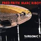 Marc Ribot - Subsonic 1 · Sounds Of A Distant Episode