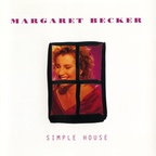 Margaret Becker - Simple House