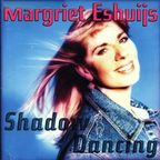 Margriet Eshuijs - Shadow Dancing