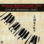Marian McPartland Trio - Live At Shanghai Jazz