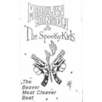 Marilyn Manson & The Spooky Kids - The Beaver Meat Cleaver Beat