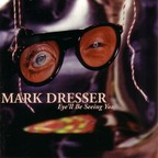 Mark Dresser - Eye'll Be Seeing You