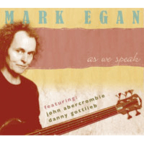 Mark Egan - As We Speak