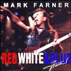 Mark Farner - Red White & Blue Forever!