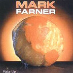 Mark Farner - Wake Up...