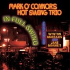 Mark O'Connor's Hot Swing Trio - In Full Swing