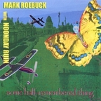Mark Roebuck With Noonday Ruin - Some Half-Remembered Thing