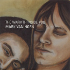 Mark Van Hoen - The Warmth Inside You