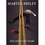 Martin Briley - The Mercury Years